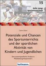 Potenziale und Chancen des Sportunterrichts und der sportlichen Aktivität von Kindern und Jugendlichen