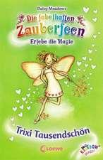 Die fabelhaften Zauberfeen 20. Trixi Tausendschön