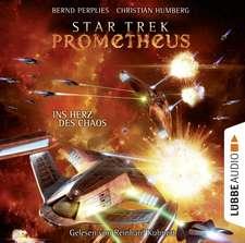 Star Trek Prometheus - Teil 3. Ins Herz des Chaos