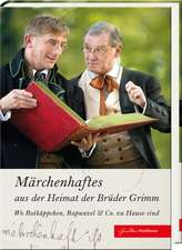 Märchenhaftes aus der Heimat der Brüder Grimm
