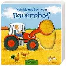 Mein kleines Buch vom Bauernhof