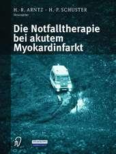 Die Notfalltherapie bei akutem Myokardinfarkt