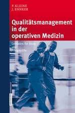 Qualitätsmanagement in der operativen Medizin: Leitfaden für Ärzte und Pflegekräfte