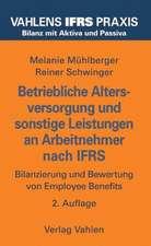 Betriebliche Altersversorgung und sonstige Leistungen an Arbeitnehmer nach IFRS