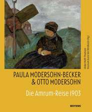 Paula Modersohn-Becker & Otto Modersohn. Die Amrum-Reise 1903