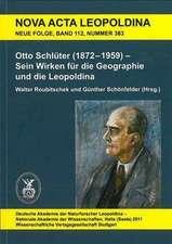 Otto Schlüter (1872 -1959) - Sein Wirken für die Geographie und die Leopoldina