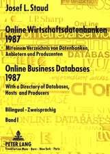 Online Wirtschaftsdatenbanken 1987. Online Business Databases 1987