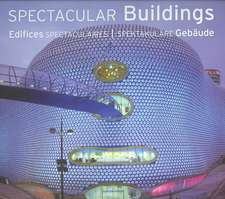 Spectacular Buildings