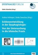 Evidenzentwicklung in der Dysphagiologie:  Von der Untersuchung in die klinische Praxis