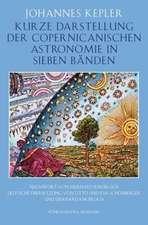 Kurze Darstellung der Copernicanischen Astronomie in sieben Bänden
