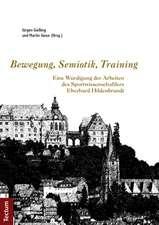 Bewegung, Semiotik, Training