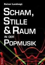 Scham, Stille und Raum in der Popmusik