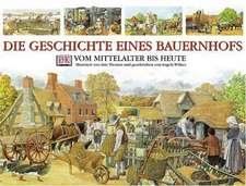 Die Geschichte eines Bauernhofs