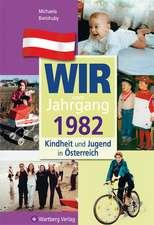 Kindheit und Jugend in Österreich. Wir vom Jahrgang 1982