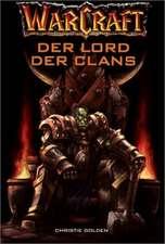 WarCraft. Der Lord der Clans. (Bd. 2)