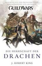 Guild Wars 02. Die Herrschaft der Drachen