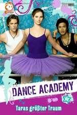 Dance Academy 01 - Taras größter Traum