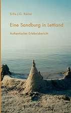 Eine Sandburg in Lettland
