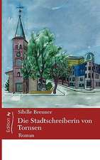 Die Stadtschreiberin Von Tornsen:  The Immeasurable Equation. the Collected Poetry and Prose