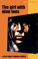 The Girl with Nine Toes. a Story about Personal Growth:  13 Zug Des Todes