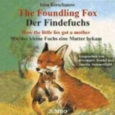 The Foundling Fox / Der Findefuchs. CD