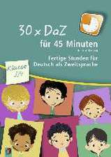 30 x DaZ für 45 Minuten - Klasse 3/4