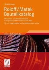 Roloff/Matek Bauteilkatalog: Maschinen- und Antriebselemente Erzeugnisse und Hersteller nach eCl@ss,CD mit Zugangsdaten zur Bauteildatenbank online