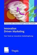 Innovation Driven Marketing: Vom Trend zur innovativen Marketinglösung