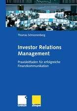 Investor Relations Management: Praxisleitfaden für erfolgreiche Finanzkommunikation