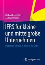 IFRS für kleine und mittelgroße Unternehmen: Praktischer Einstieg in den IFRS for SMEs