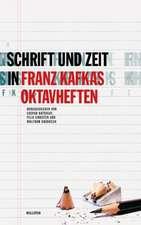 Schrift und Zeit in Franz Kafkas Oktavheften