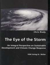 The Eye of the Storm: An Integral Perspective on Sustainable Development and Climate Change Response