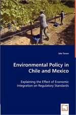Environmental Policy in Chile and Mexico