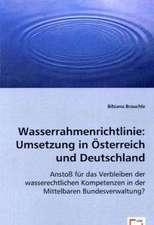Wasserrahmenrichtlinie: Umsetzung in Österreich und Deutschland
