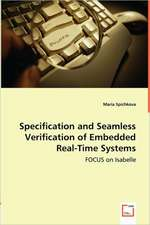 Specification and Seamless Verification ofEmbedded Real-Time Systems