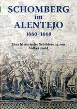 Schomberg im Alentejo 1660 - 1668