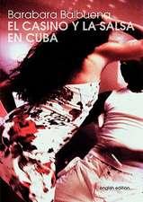 El Casino y La Salsa En Cuba:  Schnellkurs Borsenhandel