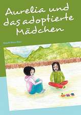 Aurelia Und Das Adoptierte Madchen:  Wo Ist Kurt?
