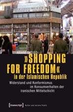 »Shopping for Freedom« in der Islamischen Republik