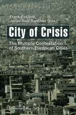 City of Crisis: The Multiple Contestation of Southern European Cities