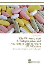 Die Wirkung Von Antidepressiva Auf Neuronale Und Kardiale K2p-Kanale:  From Tissues to Atoms