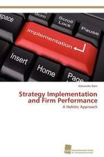 Strategy Implementation and Firm Performance