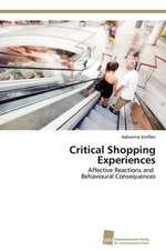 Critical Shopping Experiences