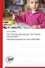 """Les """"trente glorieuses"""" de l'école maternelle"""
