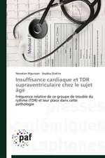 Insuffisance cardiaque et TDR supraventriculaire chez le sujet âgé