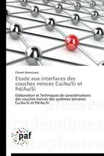 Etude aux interfaces des couches minces Cu/Au/Si et Pd/Au/Si