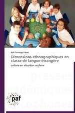 Dimensions ethnographiques en classe de langue étrangère