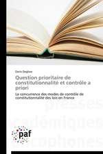 Question prioritaire de constitutionnalité et contrôle a priori
