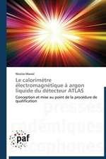 Le calorimètre électromagnétique à argon liquide du détecteur ATLAS