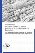 La Fidelisation Des Parties Prenantes Et La Performance Financiere:  Wassergefulltes Softbrace vs. Hardbrace